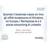 Quando il business nasce on line: gli affitti temporanei di Windows on Europe / Rentxpress & e il social networking di LinkedIn