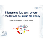 Il fenomeno low cost, ovvero l'esaltazione del value for money