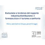 Evoluzione e tendenze del rapporto industria/distribuzione: il farmaceutico e il turismo a confronto
