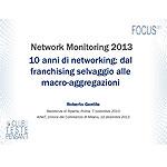10 anni di networking: dal franchising selvaggio alle macro-aggregazioni