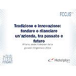 Tradizione e innovazione: fondare o rilanciare un azienda, tra passato e futuro