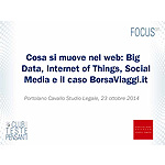 Cosa si muove nel web: Big Data, Internet of Things, Social Media e il caso BorsaViaggi.it