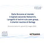 Dalla Svizzera al mondo: il digitale secondo Netcomm, i progetti di lastminute.com group, il charter nautico di Sailogy