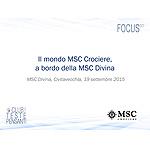 Il mondo MSC Crociere, a bordo della MSC Divina
