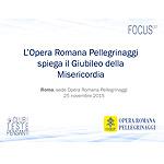 L Opera Romana Pellegrinaggi spiega il Giubileo della Misericordia