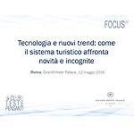 Tecnologia e nuovi trend: come il sistema turistico affronta novità e incognite