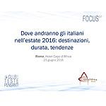 Dove andranno gli italiani nell estate 2016: destinazioni, durata, tendenze