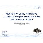 Mandarin Oriental, Milan: la via italiana all interpretazione orientale dell hotellerie di lusso