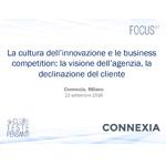 La cultura dell innovazione e le business competition: la visione dell agenzia, la declinazione del cliente