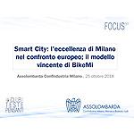 Smart City: l'eccellenza di Milano nel confronto europeo; il modello vincente di BikeMi