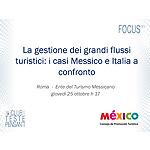 La gestione dei grandi flussi turistici: i casi Messico e Italia a confronto