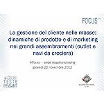 La gestione del cliente nelle masse: dinamiche di prodotto e di marketing nei grandi assembramenti (outlet e navi da crociera)