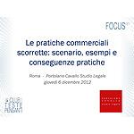 Le pratiche commerciali scorrette: scenario, esempi e conseguenze pratiche