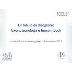 Un futuro da disegnare: luxury, tecnologia e human touch