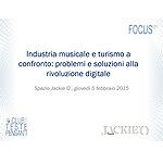Industria musicale e turismo a confronto: problemi e soluzioni alla rivoluzione digitale