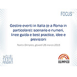 Gestire eventi in Italia (e a Roma in particolare): scenario e numeri, linee guida e best practice, idee e previsioni