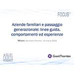 Aziende familiari e passaggio generazionale: linee guida, comportamenti ed esperienze
