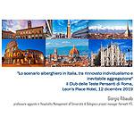 Lo scenario alberghiero in Italia, tra rinnovato individualismo e inevitabile aggregazione